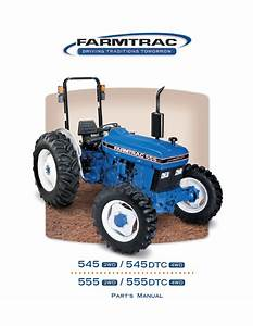 Farmtrac 555 Parts Manual For Long Agribusiness