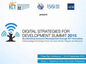 DSDS 2015: Accelerating Inclusive Development through ICT ...