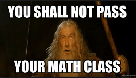 Math Teacher Memes - 29 very funny math memes images graphics pictures picsmine