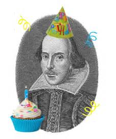 Happy Birthday William Shakespeare