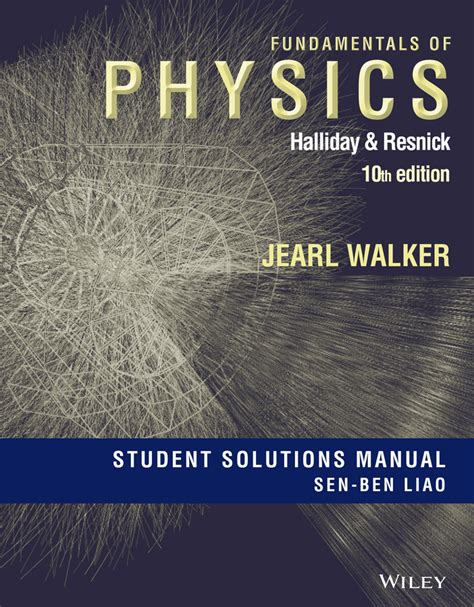 Fundamentals of Physics, 10th Edition Student Solutions ...
