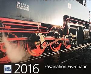 Der Neue Tipp : kalender faszination eisenbahn 2016 buch tipp spur g blog ~ Lizthompson.info Haus und Dekorationen