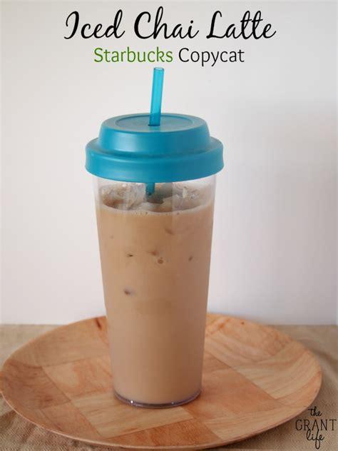 Iced Chai Latte   Starbucks Copycat   the Grant life