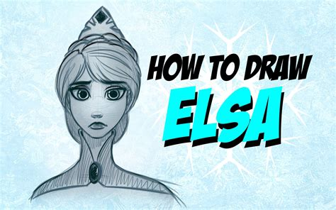 How To Draw Elsa From Disneys Frozen Step By Step Youtube