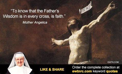 Mother Angelica Quotes | Famous Quotes Mother Angelica