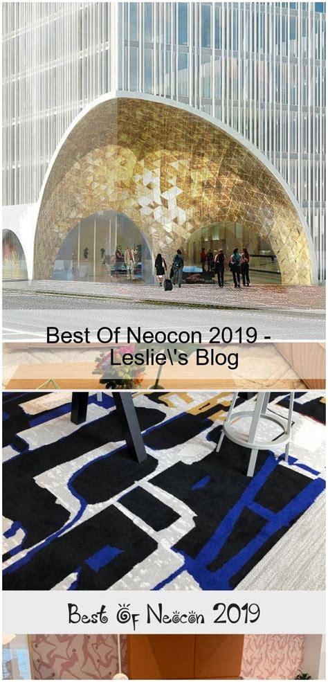 Best Of Neocon 2019 - Leslie's Blog, 2020