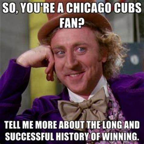 Cubs Fan Meme - winning meme kappit