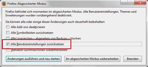 firefox mit dem safe mode alle geaenderten aboutconfig