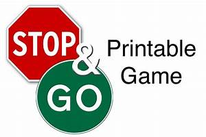Stop And Go : mommy taught preschool free stop and go game printable ~ Medecine-chirurgie-esthetiques.com Avis de Voitures