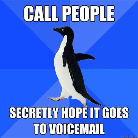 when phone goes to voicemail call secretly it goes to voicemail socially