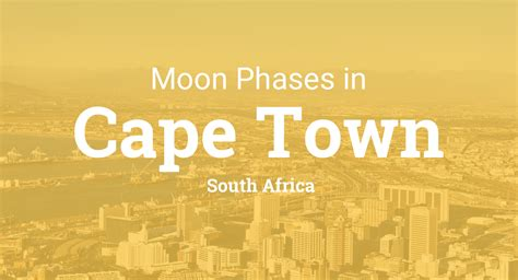 moon phases  lunar calendar  cape town south africa