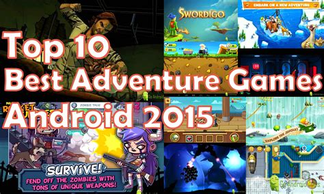 Top 10 Best Adventure Games For Android 2015
