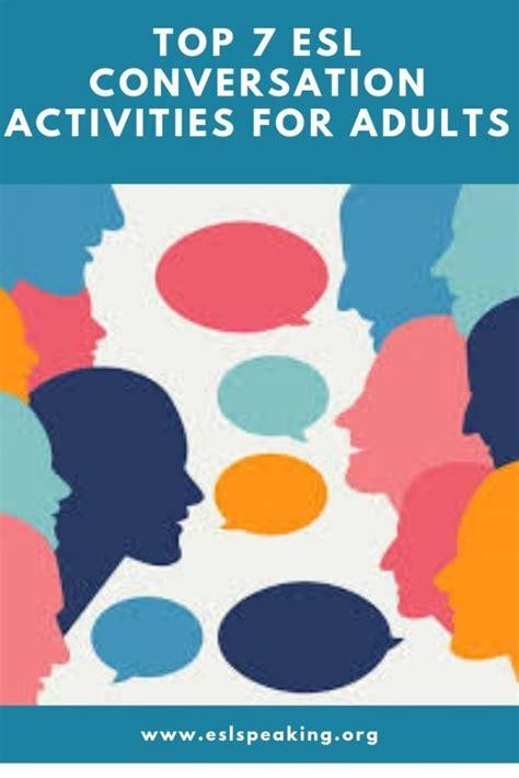 top  esl conversation activities  adults esl speaking