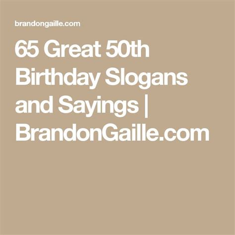 65 Great 50th Birthday Slogans And Sayings  Wedding, Birthdays And Photos
