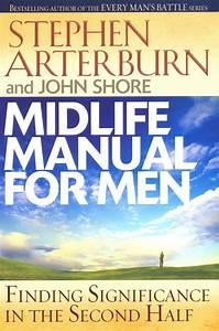 Arterburn  Midlife Manual For Men