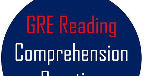 Reading Comprehension Exercises With Answers For Gre  Gre Reading Comprehension Practice