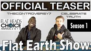 FLAT EARTH Show: Controversial TRUTH (Official Teaser ...