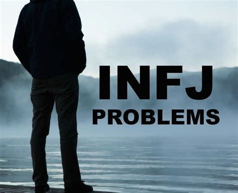 The Top 7 Infj Problems