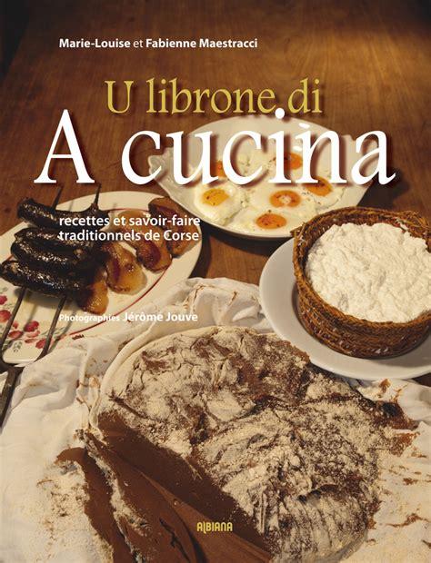 livre cuisine v arienne la cuisine corse des livres à nos assiettes