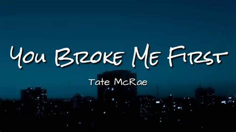 Tate McRae - You Broke Me First   Lyrics Video Dan ...