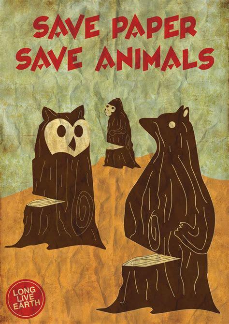 save paper save animals  nigel tan endangered