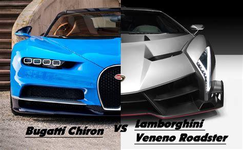 Bugatti Chiron Vs Lamborghini Veneno New 2017