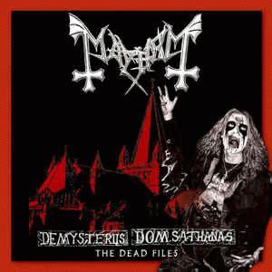 mayhem  de mysteriis dom sathanas  dead files