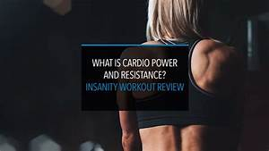 What Is Cardio Power And Resistance