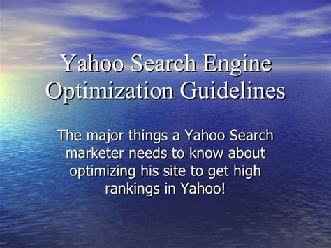 Seo Guidelines by Yahoo Search Engine Optimization Guidelines