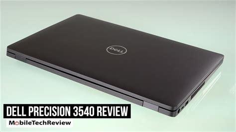 Dell Precision 3540 Review - All Tech News