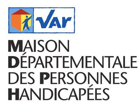 maison d 233 partementale des personnes handicap 233 es mdph maia 83