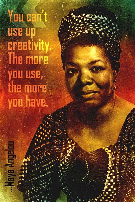 maya angelou quote     creativity poster