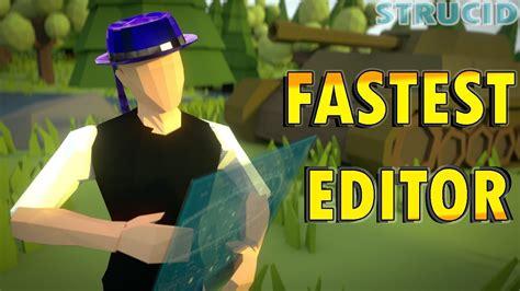 edit  zaddy  strucid fastest editor
