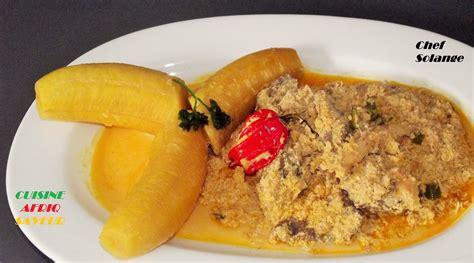 cuisine africaine camerounaise recettes de cuisine camerounaise