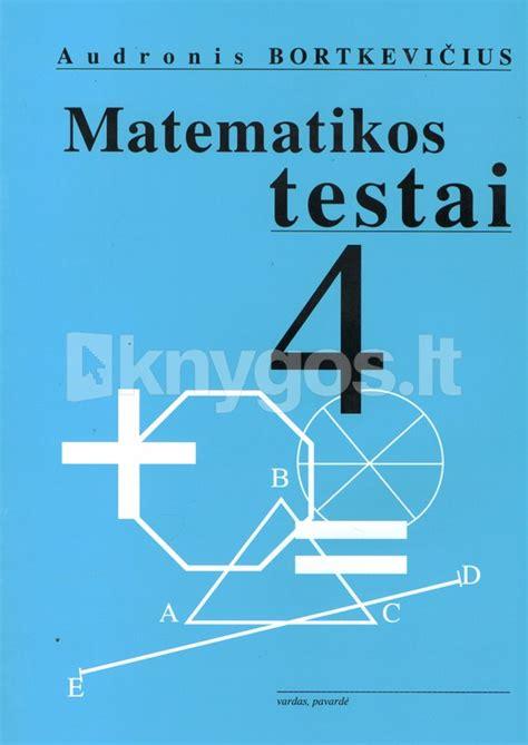 Matematikos testai 4 klasei | Knygos.lt