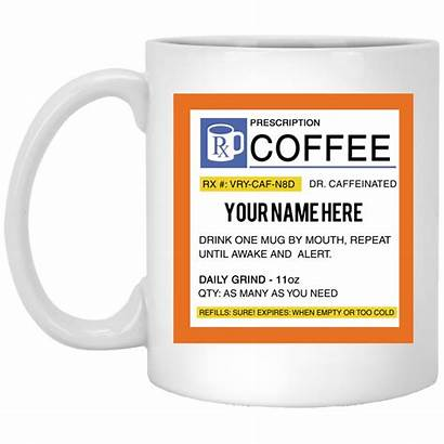 Coffee Mug Prescription Personalized Ifrogtees Customized Doctor