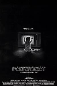 poltergeist 1982 poster | Confusions and Connections