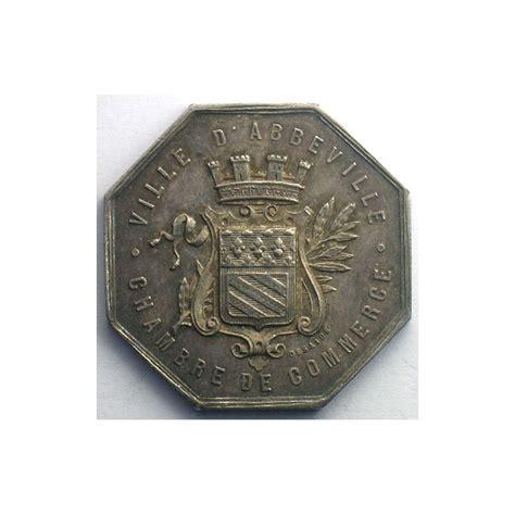 chambre de commerce abbeville numismatique du commerce et de l 39 artisanat chambre de