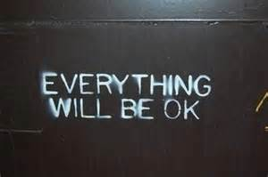 Itll Be Ok Quotes Tumblr