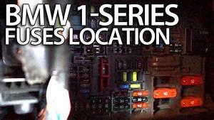Where Are Fuses In Bmw 1-series  E81 E82 E87 E88 Fusebox Location