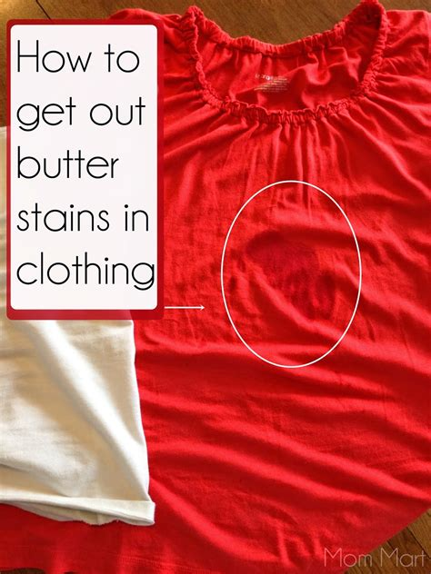 how to get stains out mom mart how to get out butter stains diy