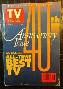 Tv Guide - 40th Anniversary Issue - April 17
