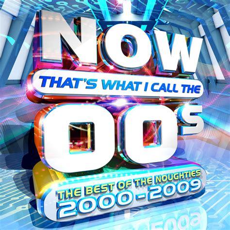 Now That's What I Call The 00's  Now That's What I Call Music