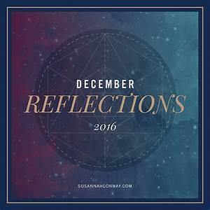 December Reflections, 2016