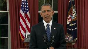 Transcript: President Obama's address to the nation on the ...
