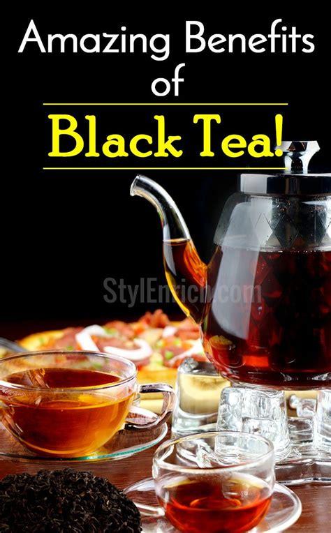 black tea benefits black tea benefits for health enlighten yourself about it
