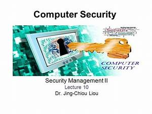 Cps3498 - Computer Security - Lec 10