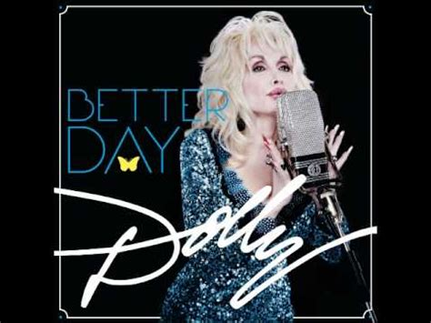 Dolly Parton New Song From Betterday I Just Might Youtube