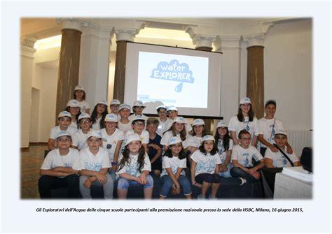 si鑒e social hsbc water explorer evento finale premiata l i c leonardo da vinci di pistoia progettare ineuropa