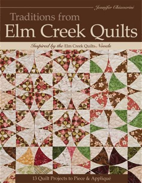 Traditions From Elm Creek Quilts Jennifer Chiaverini